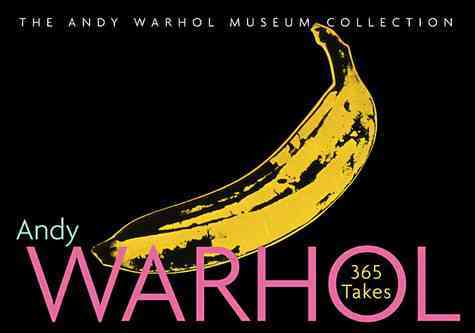 Andy Warhol, 365 Takes By Andy Warhol Museum (COR)/ Warhol, Andy